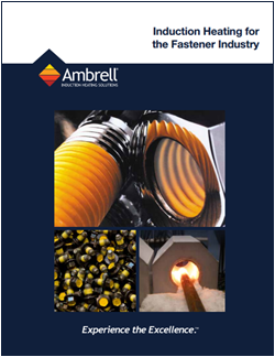 Induction Heating for the Fastener Industry