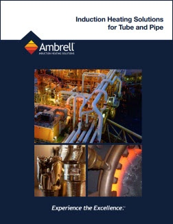 Induction Heating Solutions for Tube and Pipe