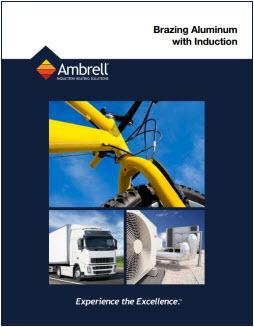 Brochure: Brazing Aluminum with Induction